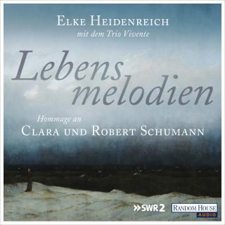 Elke Heidenreich: Lebensmelodien – Eine Hommage an Clara und Robert Schumann
