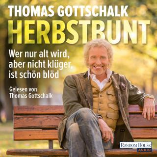 Thomas Gottschalk: Herbstbunt