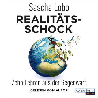 Sascha Lobo: Realitätsschock