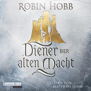Robin Hobb: Diener der alten Macht
