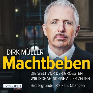 Dirk Müller: Machtbeben