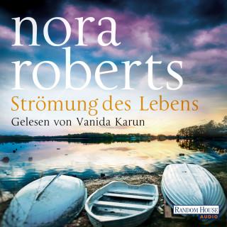 Nora Roberts: Strömung des Lebens