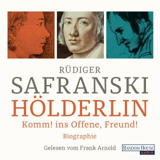 Rüdiger Safranski: Hölderlin
