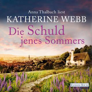 Katherine Webb: Die Schuld jenes Sommers
