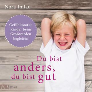 Nora Imlau: Du bist anders, du bist gut