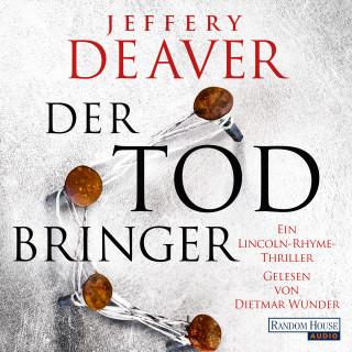 Jeffery Deaver: Der Todbringer