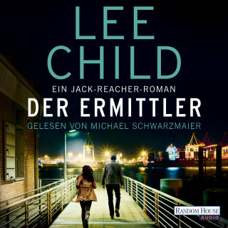 Lee Child: Der Ermittler