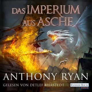 Anthony Ryan: Das Imperium aus Asche