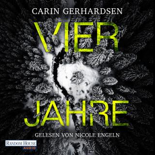 Carin Gerhardsen: Vier Jahre