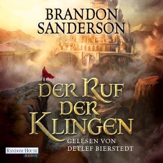 Brandon Sanderson: Der Ruf der Klingen