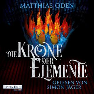 Matthias Oden: Die Krone der Elemente