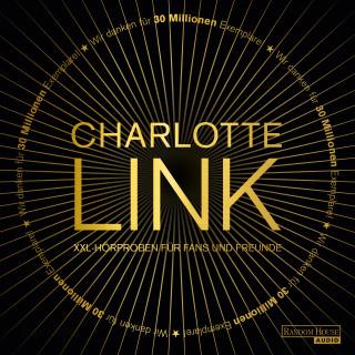 Charlotte Link: Charlotte Link - Gratis XXL-Hörproben für Fans und Freunde