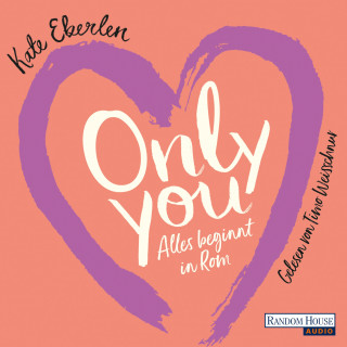 Kate Eberlen: Only You
