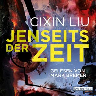 Cixin Liu: Jenseits der Zeit