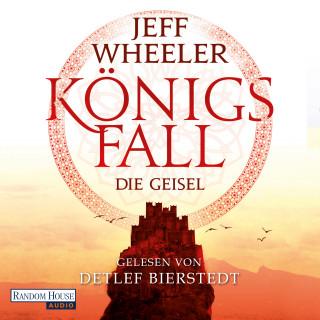 Jeff Wheeler: Königsfall – Die Geisel