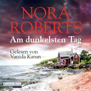 Nora Roberts: Am dunkelsten Tag