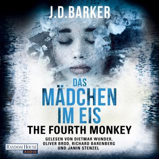 J.D. Barker: The Fourth Monkey - Das Mädchen im Eis -