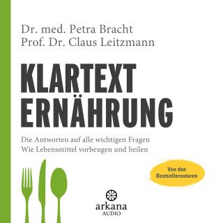 Dr. med. Petra Bracht, Prof. Dr. Claus Leitzmann: Klartext Ernährung