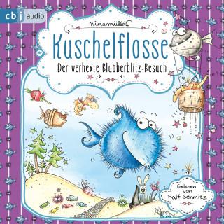 Nina Müller: Kuschelflosse - Der verhexte Blubberblitz-Besuch