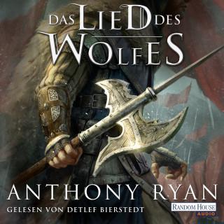 Anthony Ryan: Das Lied des Wolfes
