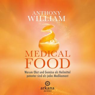 Anthony William: Medical Food