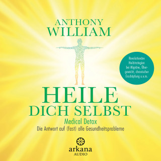 Anthony William: Heile dich selbst