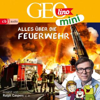 Oliver Versch, Heiko Kammerhoff, Jana Ronte-Versch, Roland Griem, Eva Dax: GEOlino mini: Alles über die Feuerwehr (1)