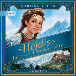 Johanna Spyri: Heidis Lehr- und Wanderjahre