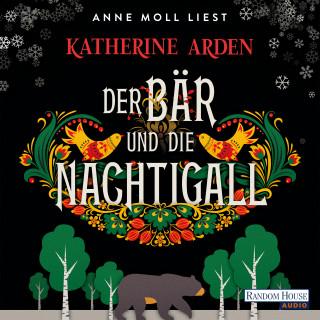 Katherine Arden: Der Bär und die Nachtigall