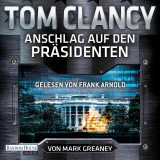 Tom Clancy: Anschlag auf den Präsidenten