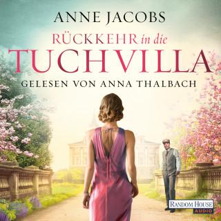 Anne Jacobs: Rückkehr in die Tuchvilla