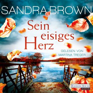 Sandra Brown: Sein eisiges Herz