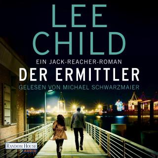 Lee Child: Der Ermittler