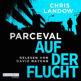 Chris Landow: Parceval - Auf der Flucht