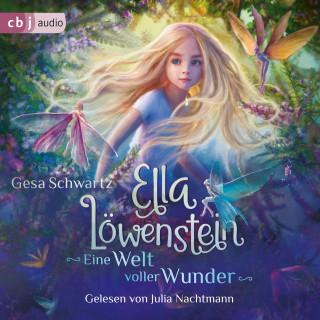 Gesa Schwartz: Ella Löwenstein - Eine Welt voller Wunder
