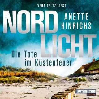Anette Hinrichs: Nordlicht - Die Tote im Küstenfeuer