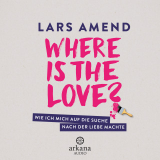 Lars Amend: Where is the Love?