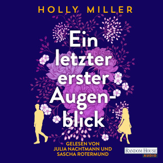 Holly Miller: Ein letzter erster Augenblick