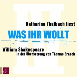 William Shakespeare: Was ihr wollt (Ungekürzt)