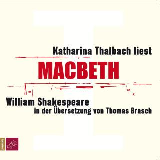 William Shakespeare: Macbeth (Ungekürzt)