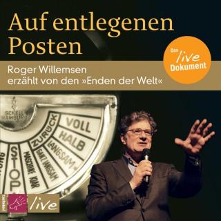 Roger Willemsen: Auf entlegenen Posten