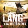 Oliver Welter, Michael Gantenberg: Lang sind die Schatten (ungekürzt)