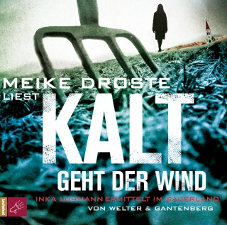 Oliver Welter, Michael Gantenberg: Kalt geht der Wind - Inka Luhmann ermittelt im Sauerland (gekürzt)