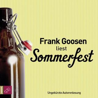 Frank Goosen: Sommerfest (ungekürzt)