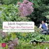 Jakob Augstein: Die Tage des Gärtners