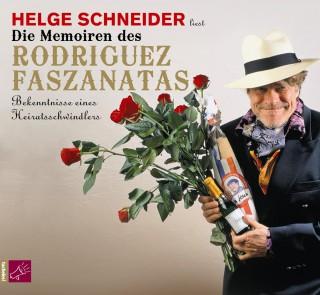 Helge Schneider: Die Memoiren des Rodriguez Faszanatas