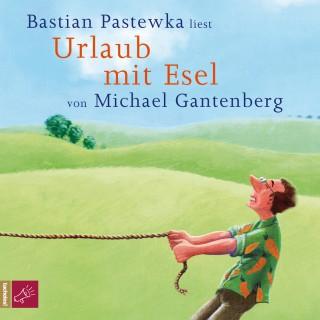 Michael Gantenberg: Urlaub mit Esel