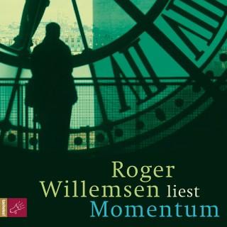 Roger Willemsen: Momentum