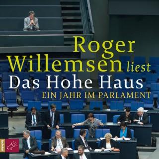 Roger Willemsen: Das Hohe Haus