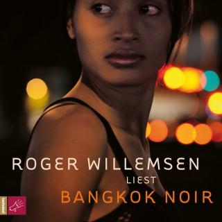 Roger Willemsen: Bangkok Noir